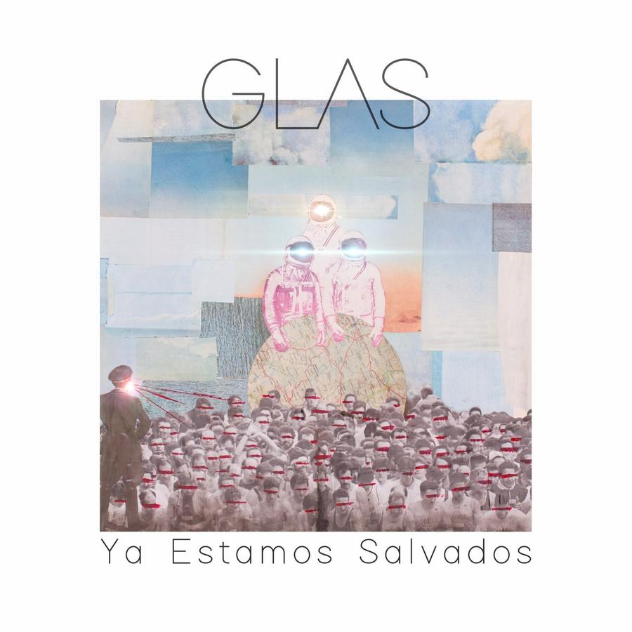 GLAS! - Ya estamos salvados (2018)