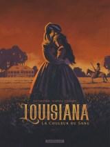 """Couverture de la BD """"Louisiana, la couleur du sang"""" (Dargaud, 2019)"""