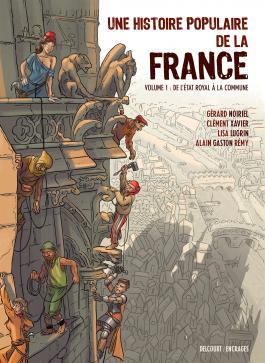 Couverture du tome 1 d'Une histoire populaire de la France (Delcourt/Encrages, 2021)