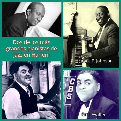 James P. Johnson y Fats Waller, pianistas de Jazz