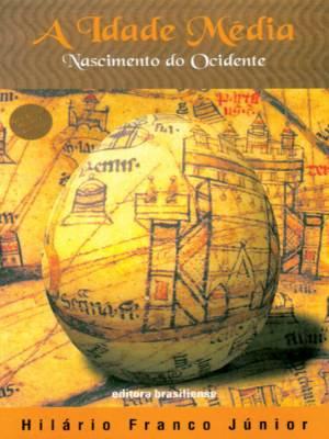 Capa do livro Idade Média-Nascimento do Ocidente
