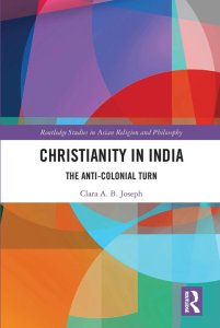 Read more about the article Christianity in India: The Anti-Colonial Turn