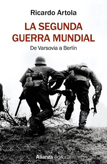 Portada del libro La Segunda Guerra Mundial de Ricardo Artola