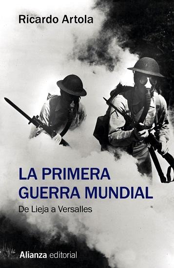 Portada de la obra La Primera Guerra Mundial, publicada por Ricardo Artola