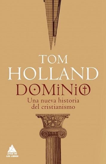 """Portada de """"Dominio"""", la nueva obra de Tom Holland"""