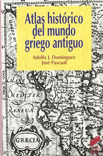 Atlas histórico del mundo griego antiguo, de Domínguez Monedero