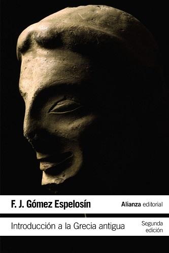 Introducción a la Grecia antigua, de Gómez Espelosín