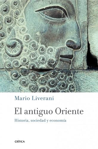 El antiguo Oriente, de Mario Liverani