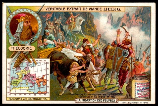 Liebig Tradecard S824 - Invasion of the Ostrogoths (Liebig's Beef Extract The Migration of People Belgian issue, 1905 Theodoric, leader of the Ostrogoths