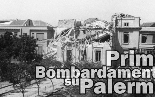 23 giugno 1940: il primo bombardamento su Palermo