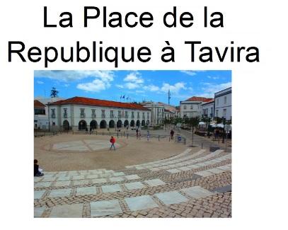 La Place de La Republique à Tavira