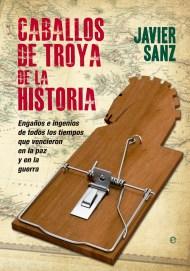 Caballos de Troya de la historia