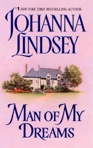 Johanna Lindsey – Man of My Dreams