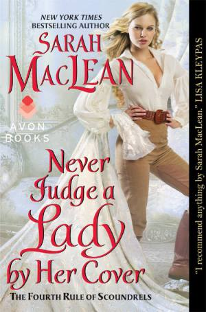 Sarah MacLean – Never Judge a Lady by Her Cover