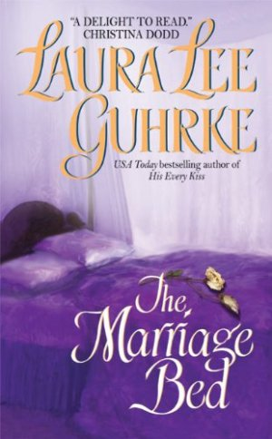Laura Lee Guhrke – The Marriage Bed