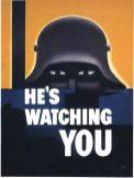 """World War Two US Propaganda Poster """"He's Watching You"""""""