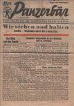 Der Panzerbär Kampfblatt für die Verteidiger GroßBerlinswas a German daily tabloid newspapen Berlin. It was published by the Ullstein-Verlag, and appeared only seven times - between 23 and 29 April 1945.