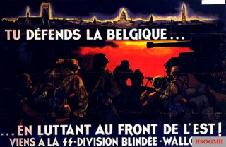"""Recruitment poster for the Walloon Legion, appealing to Belgian nationalist sentiments. The caption reads """"You defend Belgium... by fighting on the Eastern Front""""."""