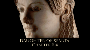 Daughter of Sparta: Chapter 6