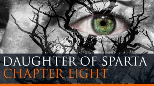 Daughter of Sparta Chapter EIght