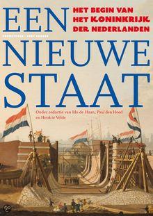 Een nieuwe staat, het begin van het Koninkrijk der Nederlanden