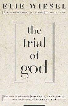 The trial of God - Elie Wiesel