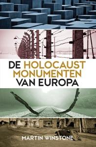 De Holocaustmonumenten van Europa - Martin Winstone