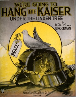 We're going to Hang the Kaiser (under the Linden tree)