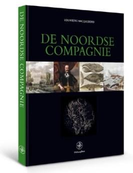 De Noordse Compagnie – Louwrens Hacquebord