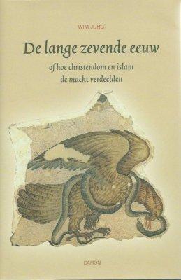 De lange zevende eeuw - Wim Jurg