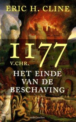 1177 v.Chr., het einde van de beschaving - Eric Cline