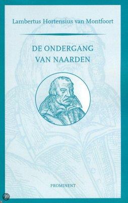 De ondergang van Naarden - Lambertus Hortensius van Montfoort