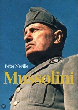 Mussolini - Peter Neville