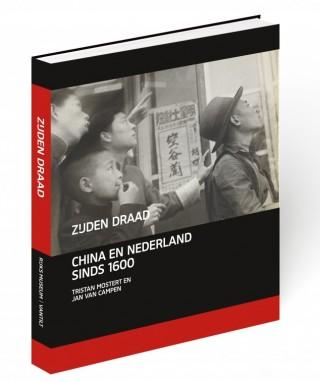 Zijden draad, China en Nederland 1600-2000