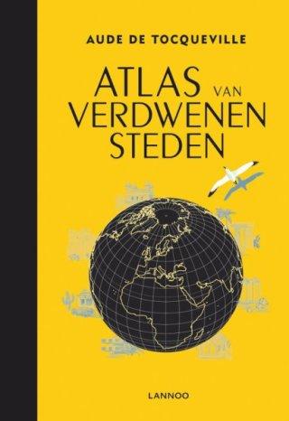 Atlas van verdwenen steden – Aude de Tocqueville