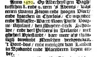 Vermelding van de Allerheiligenvloed van 1470, die nooit plaatsvond, in het boek over Dordrecht van Jacob van Oudenhoven uit 1666; een bron voor mythevorming.