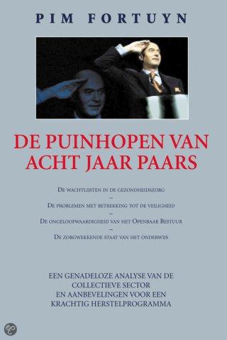 Pim Fortuyn, De puinhopen van acht jaar Paars, verschenen in 2002