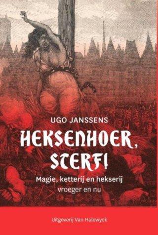 Heksenhoer, sterf! – Ugo Janssens