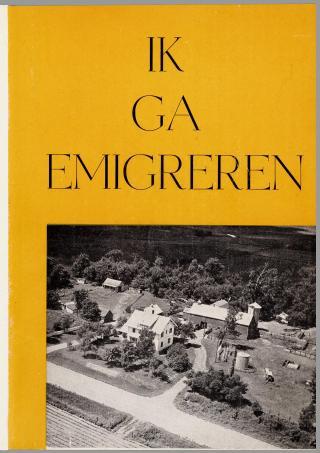 Ik ga emigreren! (1954) van de predikanten C. Hegeman, G.A. Zijderveld en W.C. Lamain