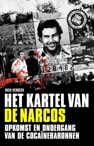 Het kartel van de narcos – Nico Verbeek