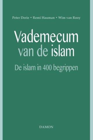 Vademecum van de islam - De islam in 400 begrippen