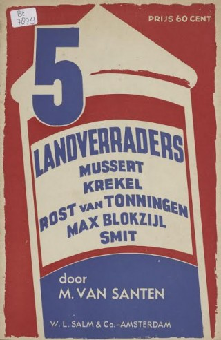 Boekcover M.van Santen, Vijf landverraders (Amsterdam 1945). De NSB'ers Meinoud Rost van Tonningen en Anton Mussert mogen natuurlijk niet ontbreken