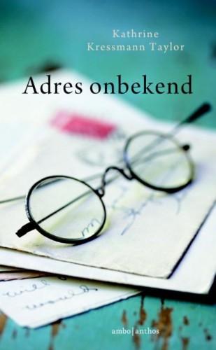 Adres Onbekend - Katherine Kressmann Taylor