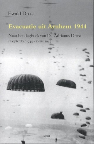 Evacuatie uit Arnhem 1944 – Ewald Drost
