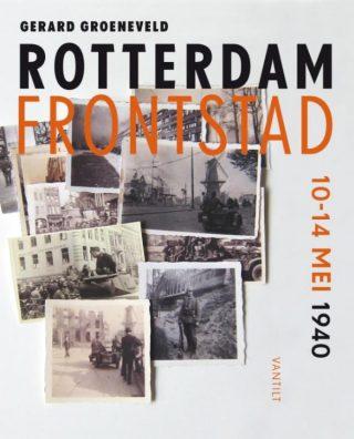 Rotterdam frontstad - 10-14 mei 1940