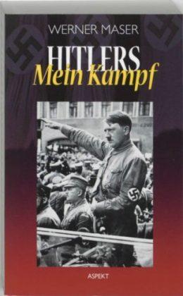 Hitlers Mein Kampf - Werner Maser