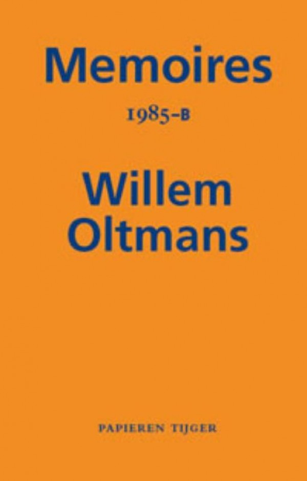 Memoires Willem Oltmans Memoires 1985-B