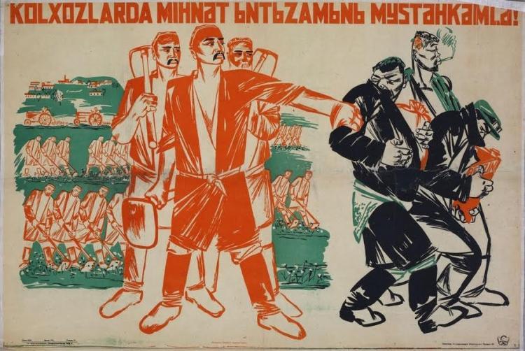 """Propagandaposter uit Oezbekistan, 1933. """"Versterk de werkdiscipline op collectieve boerderijen!""""."""