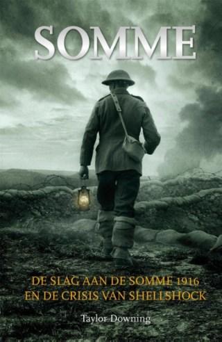 Somme. De slag aan de Somme (1916) en de crisis van shellshoc