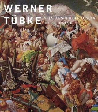 Werner Tübke. Meesterschilder tussen Oost en West